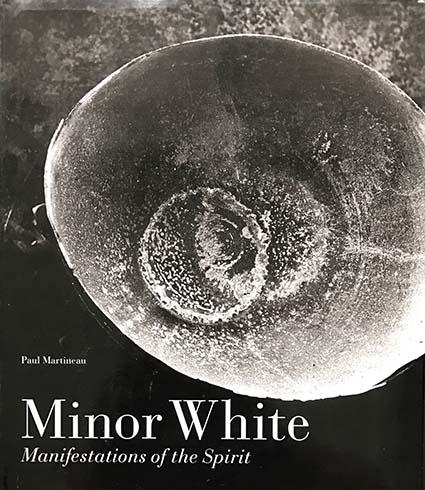 Minor White Manifestations Of The Spirit