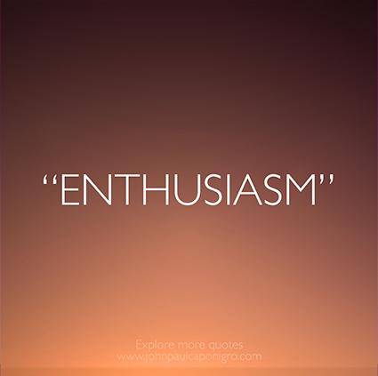 Quotes_Enthusiasm