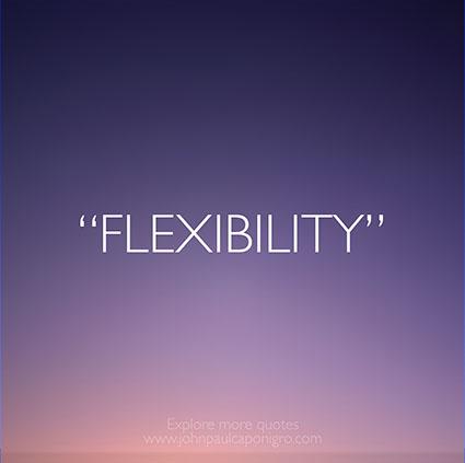Quotes_Flexibility
