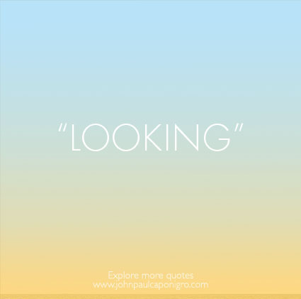 Quotes_Looking